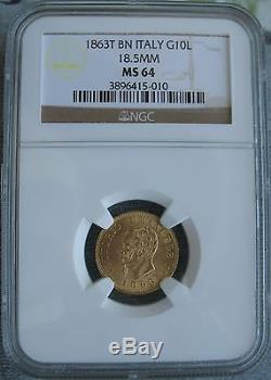 1863 T BN Italy Gold 10 Lire NGC MS-64 18.5mm